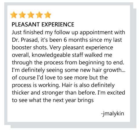 patient review about hair loss treatment experience at Prasad Cosmetic Surgery Garden City